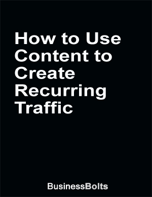 Content to Create Recurring Traffic