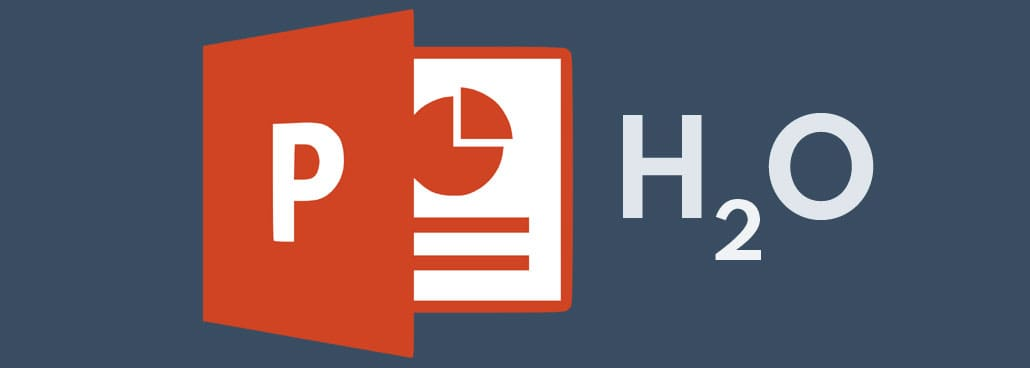 Image with PowerPoint icon and subscript example.