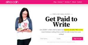 Elna Cain Shares Her Story to 6-Figures a Year From Blogging and Freelance Writing Courses